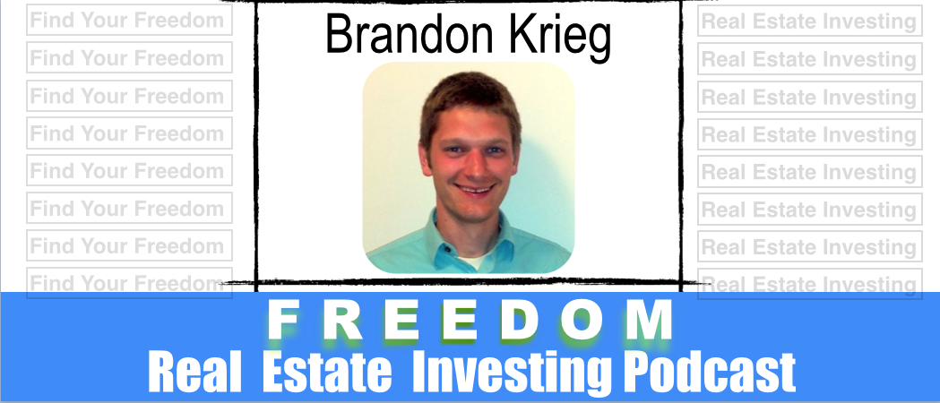 Getting Your First Real Estate Deal with Brandon Krieg | REI 023