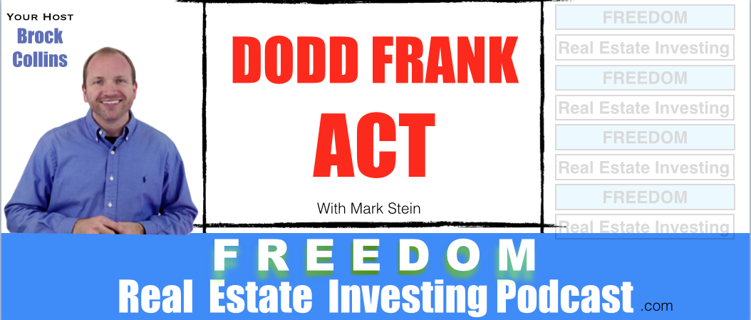Dodd Frank Act with Seller Finance Consultants   Podcast 036