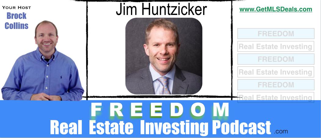 Free MLS Deals – Jim Huntzicker (Part 2)   Podcast 043