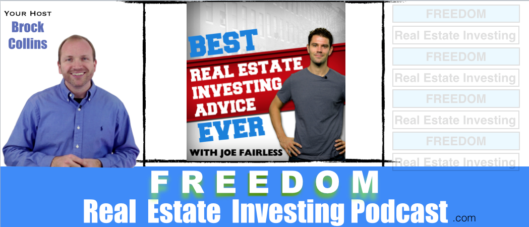 Joe Fairless Best Real Estate Investing Advice Podcast 075
