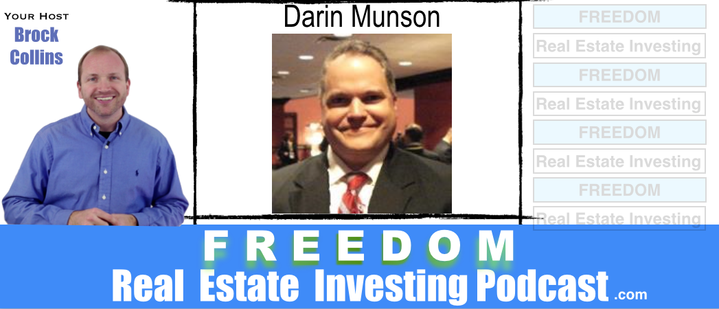 Next Level Real Estate Investing with Darin Munson | Podcast 082