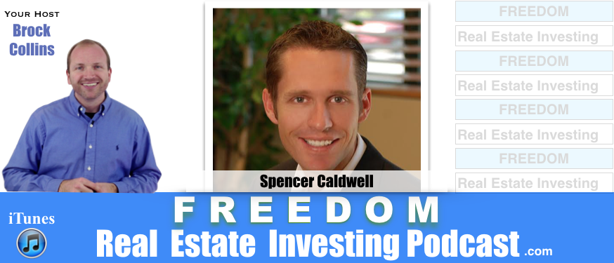 Foreclosure Real Estate Investing With Spencer Caldwell   Podcast 109